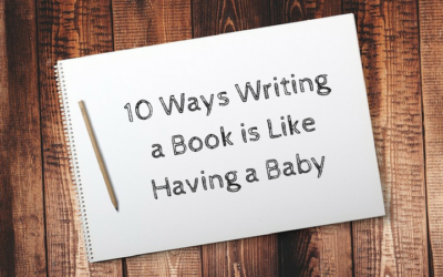 10 Ways Writing a Book is Like Having a Baby